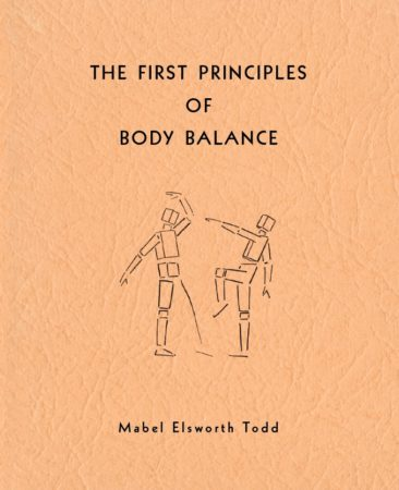 The First Principles of Body Balance by Mabel Elsworth Todd