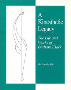 A Kinesthetic Legacy by Pamela Matt