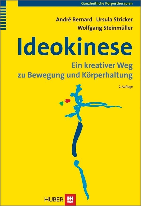 Ideokinese (German) by André Bernard, Wolfgang Steinmuller, & Ursula Stricker