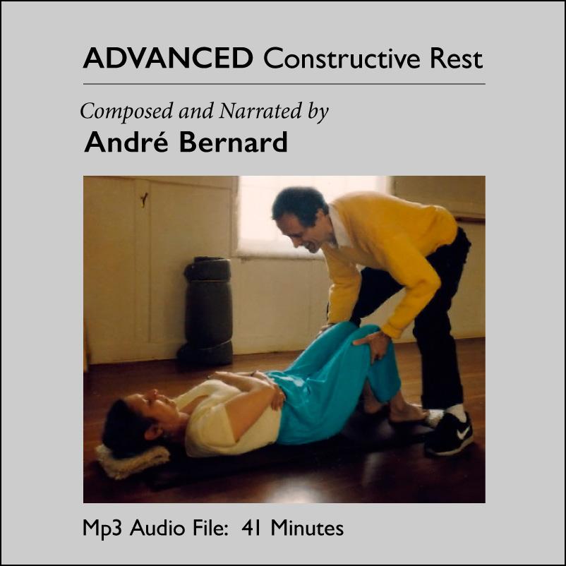 Advanced Constructive Rest by André Bernard