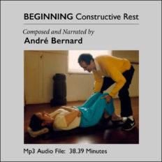 Beginning Constructive Rest by André Bernard