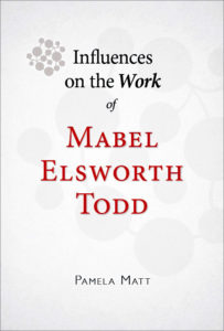 Influences on the Work of Mabel Elsworth Todd