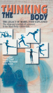 The Thinking Body: The Legacy of Mabel Todd Explained (DVD)