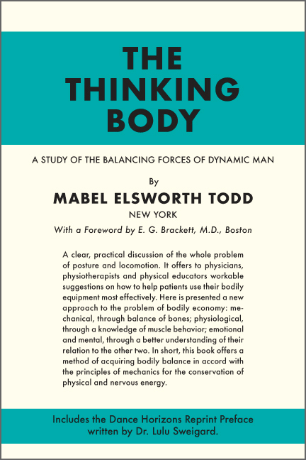 The Thinking Body by Mabel Elsworth Todd